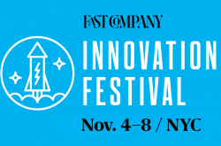 fifth annual Fast Company Innovation Festival