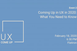 Coming Up In UX In 2020: What You Need To Know